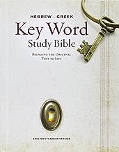 The Hebrew-Greek Key Word Study Bible: ESV Edition, Hardbound (Key Word Study Bibles)