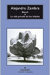 Bonsái y La vida privada de los árboles (Compactos nº 691) (Spanish Edition) Kindle Edition
