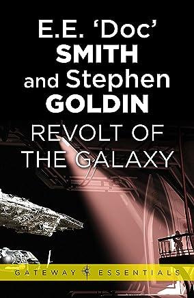 Revolt of the Galaxy: Family d'Alembert Book 10 (Gateway Essentials)