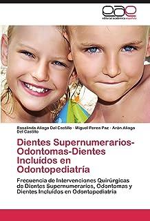 Dientes Supernumerarios-Odontomas-Dientes Incluídos en Odontopediatría: Frecuencia de Intervenciones Quirúrgicas de Dientes
