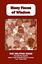 Helping Hand June - August 2020: Many Faces of Wisdom (The Helping Hand in Bible Study Book 1363)