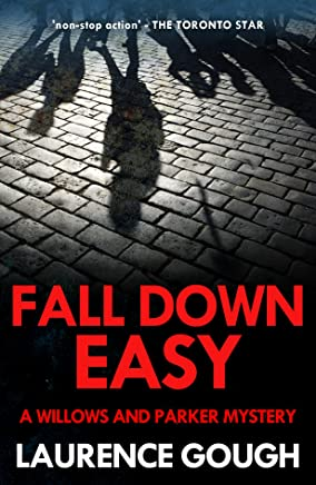 Fall Down Easy (Willows and Parker Mystery Book 6)