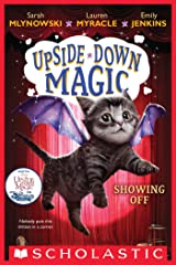 Showing Off (Upside-Down Magic #3) Kindle Edition