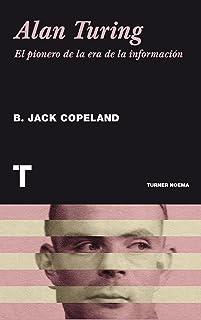 Alan Turing. El pionero de la era de la información (Noema)