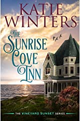 The Sunrise Cove Inn (The Vineyard Sunset Series Book 1) Kindle Edition