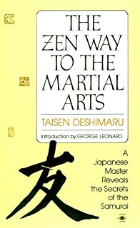 The Zen Way to Martial Arts: A Japanese Master Reveals the Secrets of the Samurai (Compass)