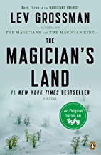 The Magician's Land: A Novel (Magicians Trilogy)