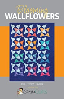 Christa Quilts Blooming Wallflowers Quilt Pattern by Christa Watson