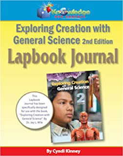 Apologia  Exploring Creation With General Science 2nd Ed Lapbook Journal