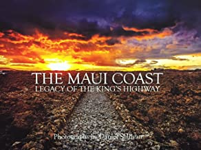 The Maui Coast - Legacy of the Kings Highway