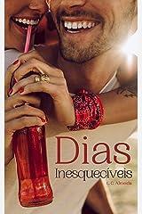 Dias Inesquecíveis eBook Kindle