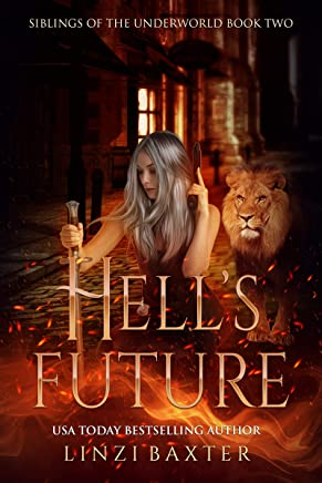 Hell's Future (Siblings of the Underworld Book 2) (English Edition)