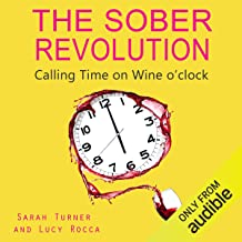 The Sober Revolution: Women Calling Time on Wine O'Clock, Addiction Recovery Series, Volume 1