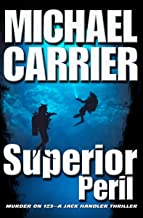 Superior Peril: Murder on 123 (Getting to Know Jack Book 3)