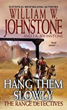 Hang Them Slowly (The Range Detectives Book 2)