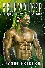 Skinwalker (Shadowborn Rebellion Book 3) Kindle Edition