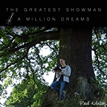 A Million Dreams (From