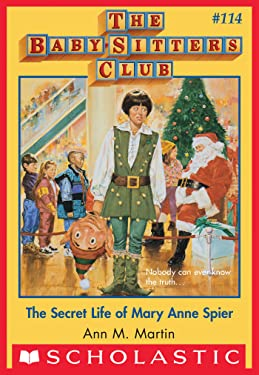 The Baby-Sitters Club #114: Secret Life of Mary Anne Spier (Baby-sitters Club (1986-1999))