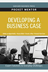 Developing a Business Case (Pocket Mentor) Kindle Edition