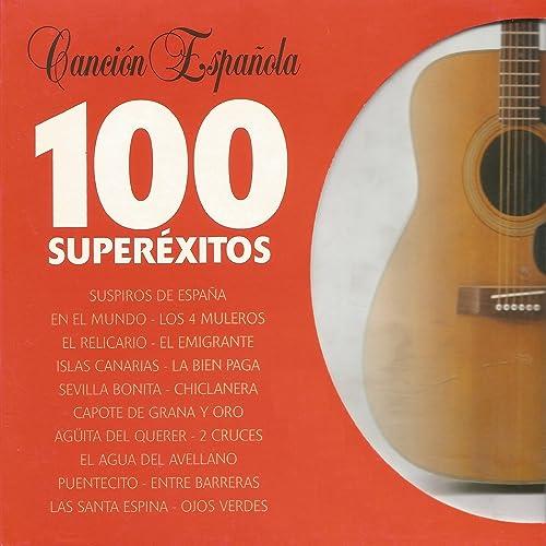 Canción Española - 100 Superéxitos de Varios Artistas en Amazon ...