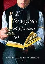 LO SCRIGNO DI OSSIAN - 1937 - edizione illustrata ep. 1 di 2 (Collana: Romanzi a puntate) (Italian Edition)