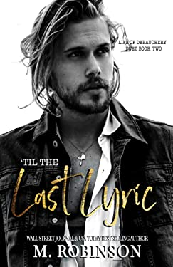 'Til The Last Lyric (Life of Debauchery Duet Book 2)