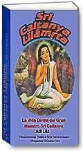 Sri Caitanya Lilamrta Adi Lila (Spanish Edition)
