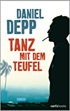 Tanz mit dem Teufel: Roman (German Edition)