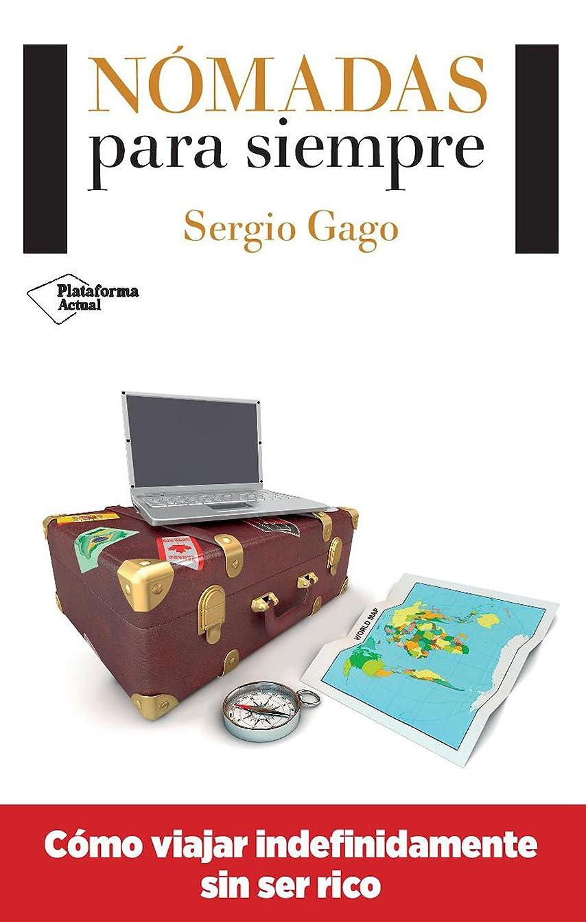 アデレード明らかそばにNómadas para siempre (Spanish Edition)