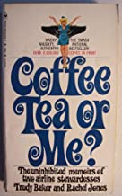 Coffee, Tea or Me? [ 20th printing, 1969 ] (the uninhibited memoirs of two airline stewardesses, here's the real low-down on the high-flying stewardess scene...)