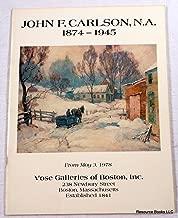 John F. Carlson N.A. 1874-1945