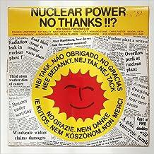 Nuclear Power No Thanks!!? [LP]
