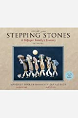 Stepping Stones: A Refugee Family's Journey Hardcover