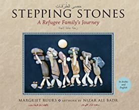 Stepping Stones: A Refugee Family's Journey (English and Arabic Edition)