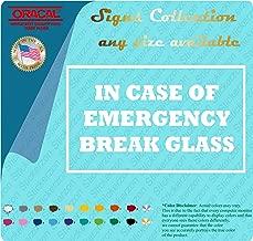 In Case of Emergency Break Glass 3
