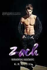 ZACH (IMMORTAL MACKAYS Book 2) Kindle Edition