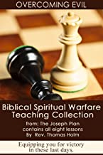 Overcoming Evil: Complete Spiritual Warfare Training