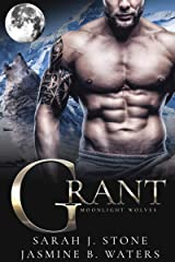 Grant (Moonlight Wolves Book 3) Kindle Edition