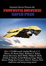 Fantastic Stories Presents the Fantastic Universe Super Pack (Positronic Super Pack Series Book 24)