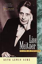 Lise Meitner: A Life in Physics (Volume 11)