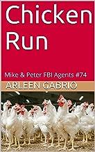 Chicken Run: Mike &  Peter FBI Agents #74 (A Fun Cozy Mystery)