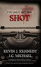 You Only Get One Shot: A Horror Novella