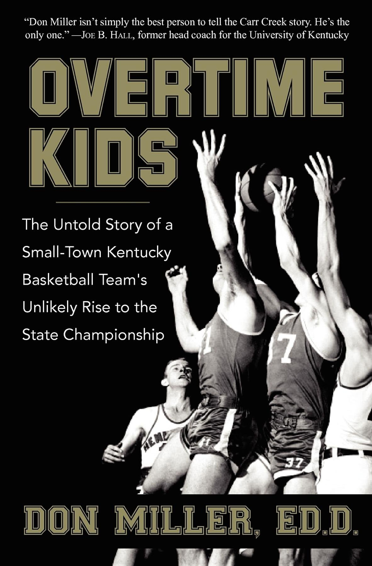 Image OfOvertime Kids: The Untold Story Of A Small-Town Kentucky Basketball Team's Unlikely Rise To The State Championship (Englis...