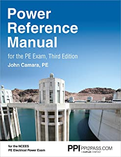 PPI Power Reference Manual for the PE Exam, 3rd Edition – Comprehensive Reference Manual for the NCEES PE Electrical Power...