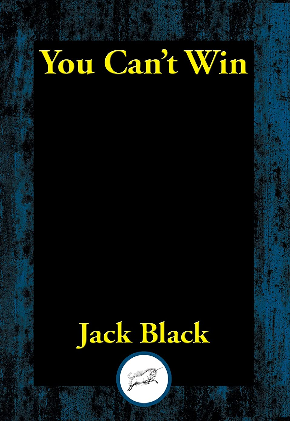 人形織機酸You Can't Win: Complete and Unabridged (English Edition)