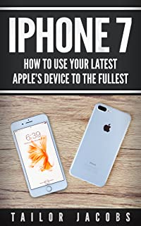 iPhone 7: How to use your latest Apple device to the fullest