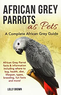 African Grey Parrots as Pets: African Grey Parrot facts & information including where to buy, health, diet, lifespan, type...