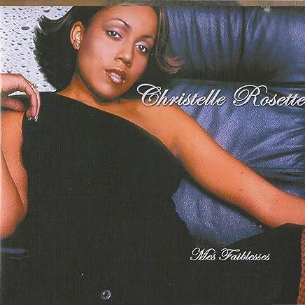 Christelle Rosette - Mes faiblesses.  81mbBDCxi+L._AC_UL436_
