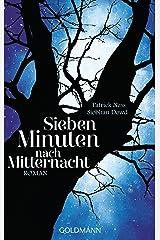 Sieben Minuten nach Mitternacht: Roman - (Textausgabe) (German Edition) Format Kindle