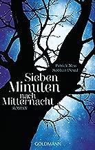 Sieben Minuten nach Mitternacht: Roman - (Textausgabe) (German Edition)